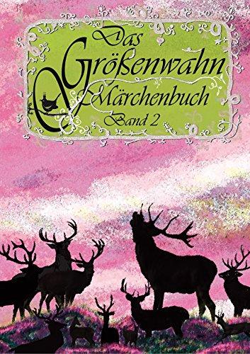 Das Größenwahn Märchenbuch: Band 2 (German Edition)