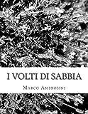 I Volti Di Sabbia, Marco Ambrosini, 1479247790