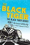 The Black Tiger (The Black Tiger Series Book 1)