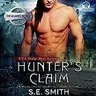 Hunter's Claim: The Alliance, Book 1 Hörbuch von S. E. Smith Gesprochen von: David Brenin