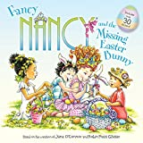 img - for Fancy Nancy and the Missing Easter Bunny book / textbook / text book