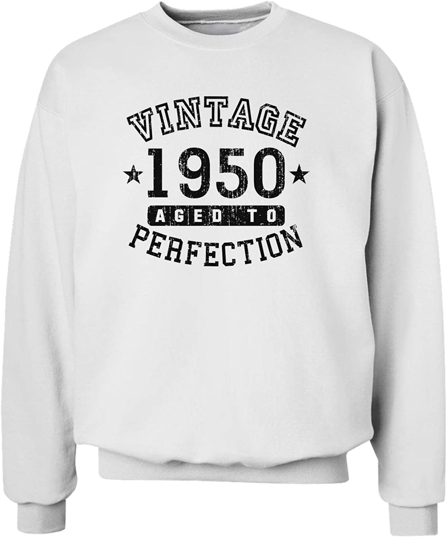 TOOLOUD 70th Birthday Vintage Birth Year 1950 Sweatshirt