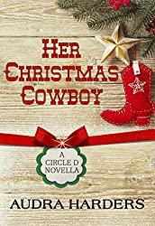 Her Christmas Cowboy (The Circle D Series Book 3)