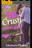 Your Secret Crush (aka: Me)