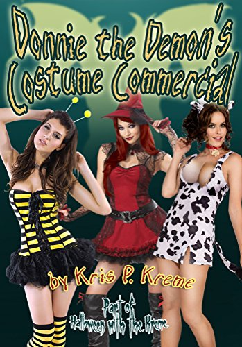 Donnie the Demon's Costume Commercial (Halloween With The Kreme 2014 Book 6)
