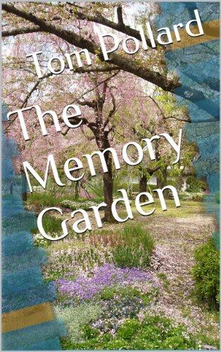 The Memory Garden - A Short Story