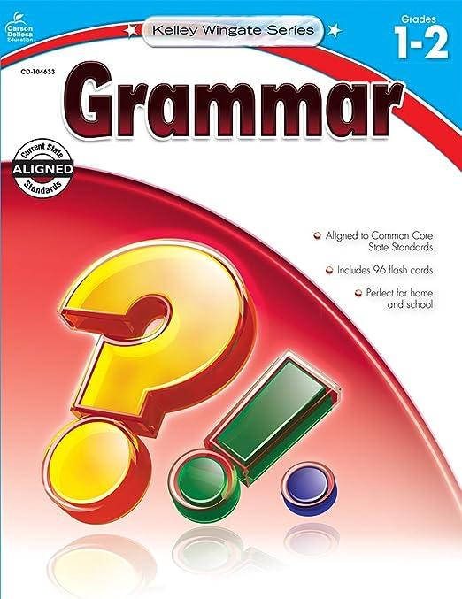 Grammar, Grades 5 - 6 (Kelley Wingate): Carson-Dellosa Publishing ...