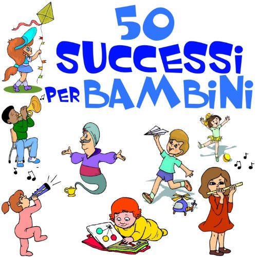 50 successi per bambini by various artists on amazon music