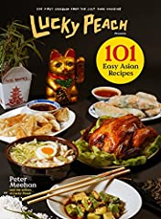 """Delicious, straightforward recipes ... fill Lucky Peach: 101 Easy Asian Recipes, along with romping commentary that makes the book fun to read as well as to cook from."" —Associated PressBeholden to bold flavors and not strict authenticity, t..."