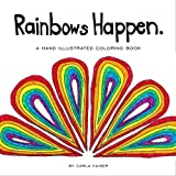 Rainbows Happen: a coloring book