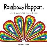 Rainbows Happen: a coloring book