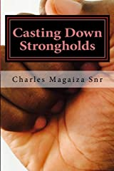 Casting Down Strongholds: 21 Days of Fasting & Prayer to Deal With Stubborn Situations Paperback