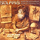 Nostradamus/Book of Prophecies by Solaris (1999-04-12)