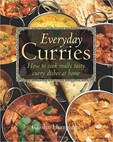Book Everyday Curries: How to Cook Really Tasty Curry Dishes at Home by Carolyn Humphries (2012-11-21)
