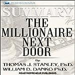 Summary: The Millionaire Next Door: The Surprising Secrets of America's Wealthy | Readtrepreneur Publishing