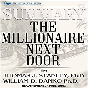 the millionaire next door the surprising secrets of americas rich