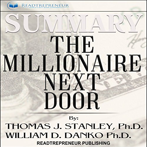 Summary: The Millionaire Next Door: The Surprising Secrets of America's Wealthy Audiobook [Free Download by Trial] thumbnail