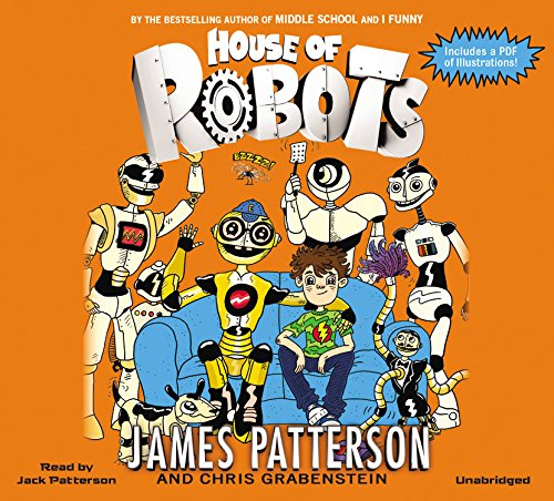 House of Robots by Jimmy Patterson