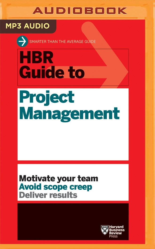 Amazon Hbr Guide To Project Management Hbr Guide Series