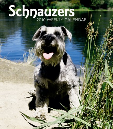 Schnauzers 2010 Hardcover Weekly Engagement