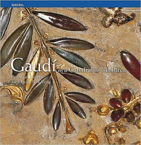 Book Gaudi En La Catedral De Mallorca.