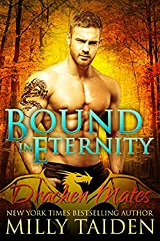 Bound in Eternity: Paranormal BBW Shapeshifter Dragon Romance (Drachen Mates Book 3) by [Taiden, Milly]