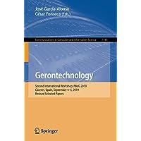 Gerontechnology: Second International Workshop, IWoG 2019, Cáceres, Spain, September 4–5, 2019, Revised Selected Papers…