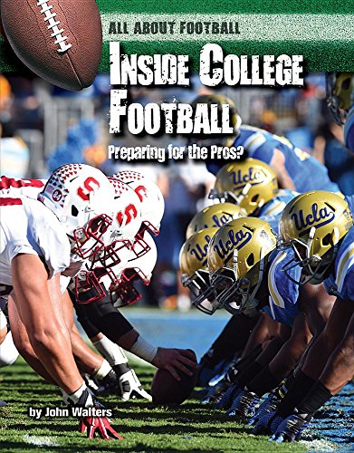 - Inside College Football: Preparing for the Pros? (All About  Football)