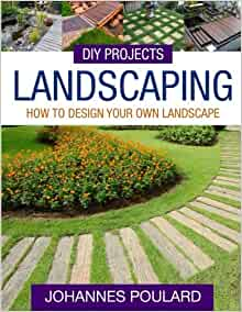 Diy Projects Landscaping How To Design Your Own Landscape