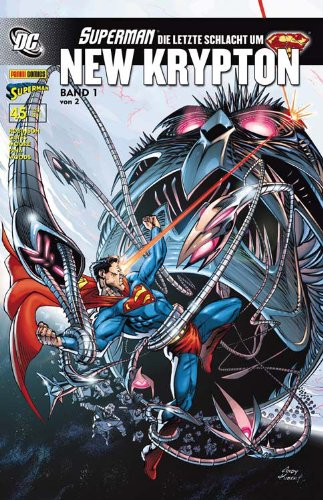 Superman Sonderband # 45 - Die letzte Schlacht um New Krypton 1. Comic – 2011 S. Gates P. Woods T. Moore B. Chang