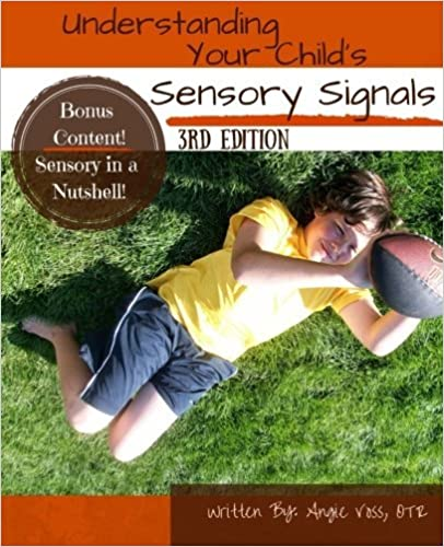 Understanding your childs sensory signals a practical daily use understanding your childs sensory signals a practical daily use handbook for parents and teachers 3rd edition fandeluxe Image collections