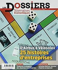 Les dossiers d''alternatives économiques, n°7 : 20 Entreprises Qui Ont Marque l'Histoire par Alternatives Economiques