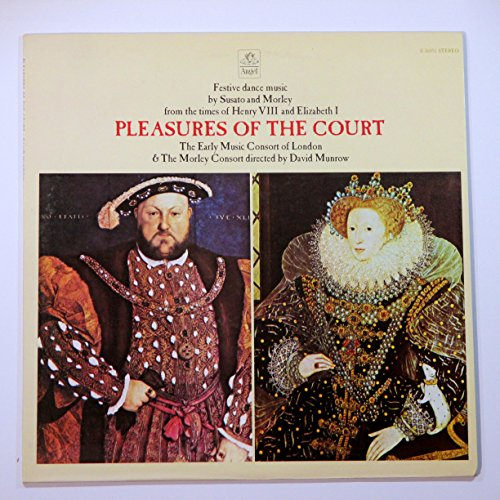 Pleasures of the Court: Festive Dance Music by