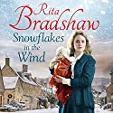 Snowflakes in the Wind Audiobook by Rita Bradshaw Narrated by Janine Birkett