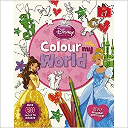 Buy Disney Princess Colour My World Disney Colour My World Book Online At Low Prices In India Disney Princess Colour My World Disney Colour My World Reviews Ratings Amazon In