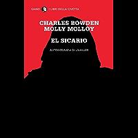 El Sicario: Autobiografia di un killer