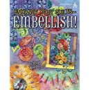 Enhance Your Quilts: Embellish!