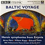Music from Estonia - Baltic Voyage - Heroic Symphonies From Estonia - BBC Philharmonic