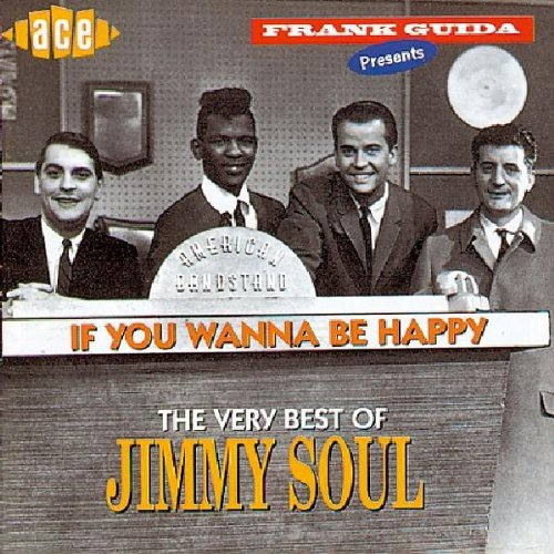 JIMMY SOUL - If You Wanna Be Happy: The Very Best of Jimmy Soul ...