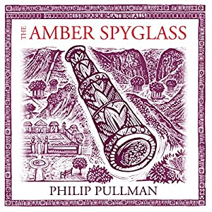 The Amber Spyglass: His Dark Materials Trilogy, Book 3 Radio/TV Program