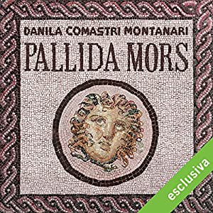 Pallida mors (Publio Aurelio Stazio, L'investigatore dell'antica Roma 17) Audiobook