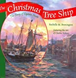 The Christmas Tree Ship: The Story Of Captain Santa