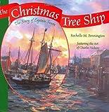 The Christmas Tree Ship, Rochelle M. Pennington, 1930596197