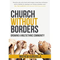 Church Without Borders: Growing a Multiethnic Community