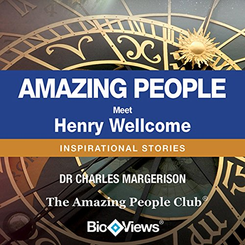Bargain Audio Book - Meet Henry Wellcome  Inspirational Stories