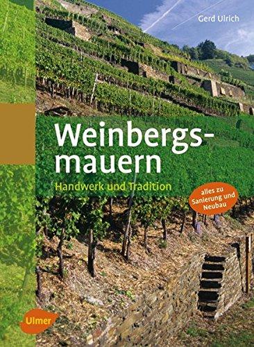 Weinbergsmauern: Handwerk und Tradition