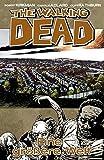 The Walking Dead 16: Eine größere Welt