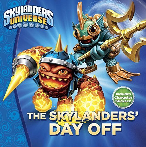 The Skylanders' Day Off (Skylanders Universe) by Ray Santos (2016-02-23)