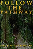 img - for Follow The Pathway book / textbook / text book