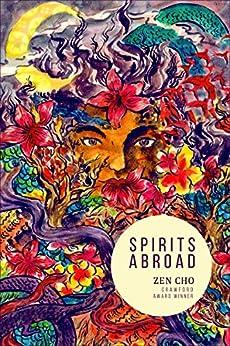 Spirits Abroad (ebook) by [Cho, Zen]